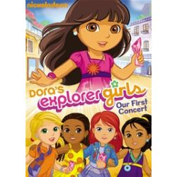 Dora The Explorer: Dora's Explorer Girls - Our First Concert (DVD 2011)