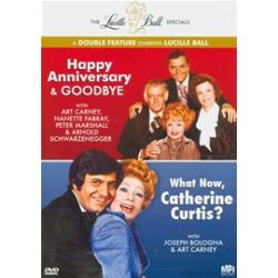 Happy Anniversary & Goodbye / What Now, Catherine Curtis? (Lucille Ball Double Feature) (DVD 2010)