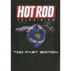 Hot Rod Television: Too Fast Edition (DVD 2007)