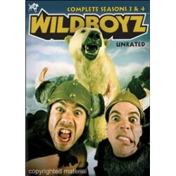 Wildboyz: The Complete Third & Fourth Seasons (DVD 2003)