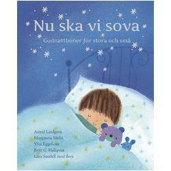 Nu ska vi sova - Astrid Lindgren, Britt G Hallqvist, Margareta Melin, Ylva Eggehorn, Per Harling - Bok (9789179995843)
