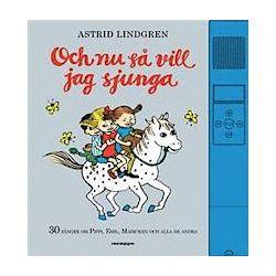 Och nu så vill jag sjunga - Astrid Lindgren - Bok (9789129691085)