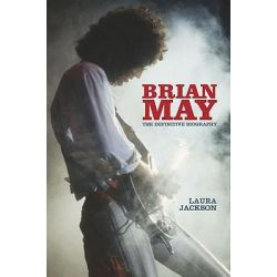 Brian May, The Definitive Biography by Laura Jackson, 9780749909765.