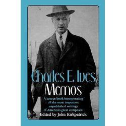 Charles E. Ives, Memos by John Kirkpatrick, 9780393307566.