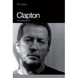 Clapton, La Autobiografia by Eric Clapton, 9788496879140.