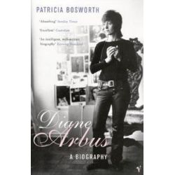 Diane Arbus, A Biography by Patricia Bosworth, 9780099470366.
