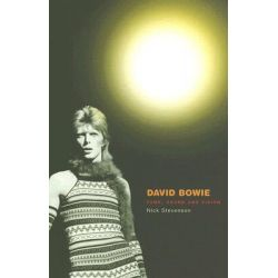 David Bowie, Fame, Sound and Vision by Nick Stevenson, 9780745629391.