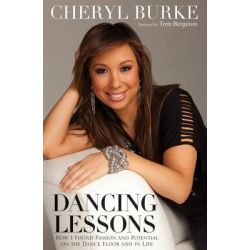 Dancing Lessons, How I Found Passion and Potential on the Dance Floor and in Life by Cheryl Burke, 9781118158067.