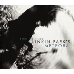 From the Inside, Linkin Park's Meteora by Michael Smith, 9780960357413.