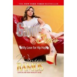 Game Over, My Love for Hip Hop by Winter Ramos, 9781934230640.