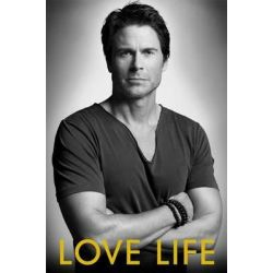 Love Life by Rob Lowe, 9781451685718.
