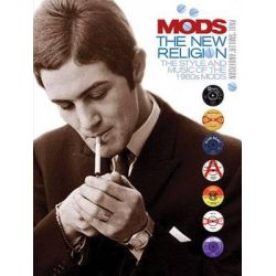 Mods, The New Religion by Paul Anderson, 9781780385495.