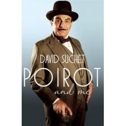 Poirot and Me by David Suchet, 9780755364190.