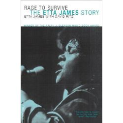 Rage to Survive, The Etta James Story by Etta James, 9780306812620.