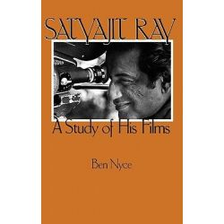 Satyajit Ray, A Study of His Films by Ben Nyce, 9780275926663.