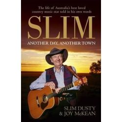 Slim Dusty, Another Day, Another Town by Slim Dusty, 9780733633423.