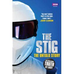 Stig, The Untold Story by Simon du Beaumarche, 9781849905404.