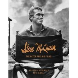 Steve McQueen, The Actor and His Films by Andrew Antoniades, 9781854432537.