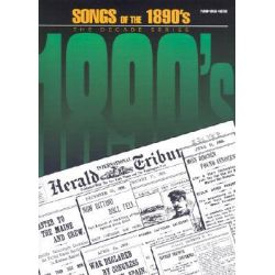 Songs of the 1890's, The Decade Series by Hal Leonard Publishing Corporation, 9780793531257.