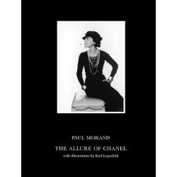 The Allure of Chanel by Paul Morand, 9781906548100.