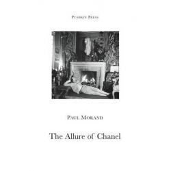 The Allure of Chanel by Paul Morand, 9781901285987.