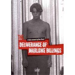 The Deliverance of Marlowe Billings, A False Memoir by Dan Stuart by Dan Stuart, 9780957171725.