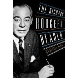The Richard Rodgers Reader by Geoffrey Block, 9780195139549.