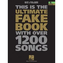 The Ultimate Fake Book, E-Flat Edition by Hal Leonard Publishing Corporation, 9780793529407.