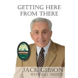 Getting Here from There by Jack Gibson, 9781934949931.