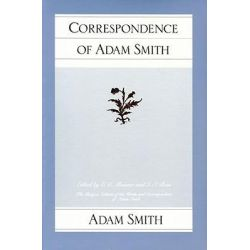 Correspondence of Adam Smith by Adam Smith, 9780913966990.
