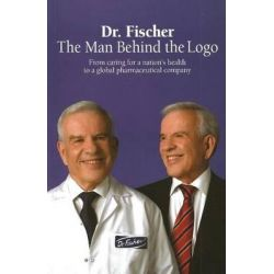Dr. Fischer, The Man Behind the Logo by Dr Eli Fischer, 9789655480443.