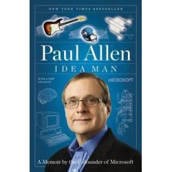 Idea Man, A Memoir by the Cofounder of Microsoft by Paul Allen, 9781591845379.