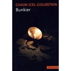 Bunkier - Chaim Goldstein