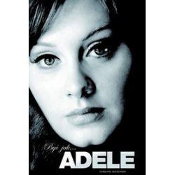 Być jak... Adele! - Caroline Sanderson