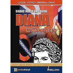 Diana, królowa serc - książka audio na 2 CD (CD) - Sigrid Maria Grössing