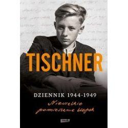Dziennik 1944-1949. Niewielkie pomieszanie klepek - Józef Tischner