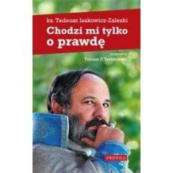 Chodzi mi tylko o prawdę - ks. Tadeusz Isakowicz-Zaleski, Tomasz Terlikowski