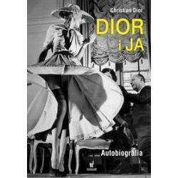 Dior i ja - Christian Dior