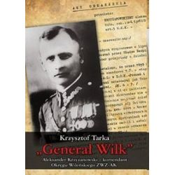 Generał Wilk - Krzysztof Tarka
