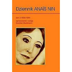 Dziennik Anais Nin - tom 3 - Anais Nin