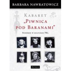 Kabaret Piwnica pod Baranami - Barbara Nawratowicz