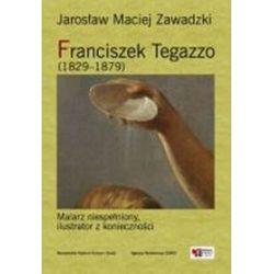 Franciszek Tegazzo - Jarosław Maciej Zawadzki