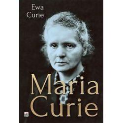 Maria Curie - Ewa Curie