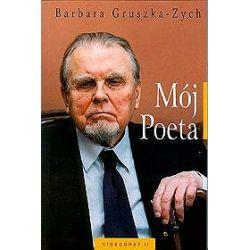 Mój Poeta - Barbara Gruszka-Zych