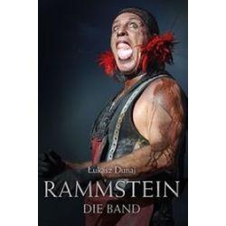Rammstein. Die Band - Łukasz Dunaj