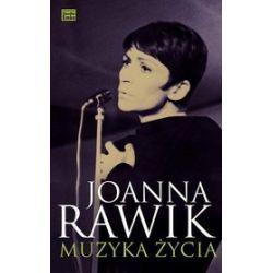 Muzyka życia - Joanna Rawik