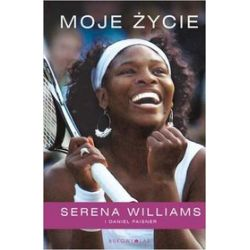 Moje życie - Serena Williams
