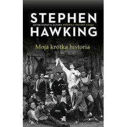Moja krótka historia - Stephen Hawking