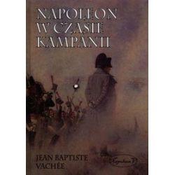 Napoleon w czasie kampanii - Jean Baptiste Vachee