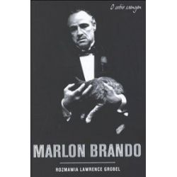 Marlon Brando o sobie samym - Lawrence Grobel
